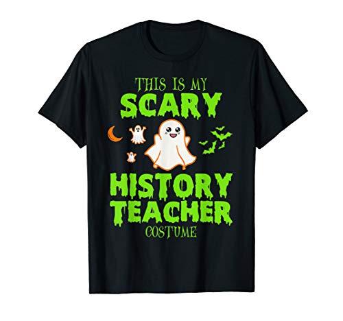 Scary History Teacher Costume Halloween T-Shirt -