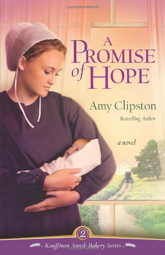 A Promise of Hope (Kauffman Amish Bakery) pdf epub