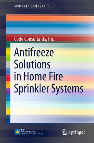 (Antifreeze Solutions in Home Fire Sprinkler Systems (SpringerBriefs in Fire))