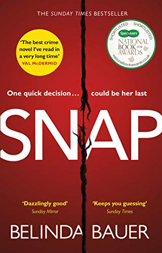 Snap: The Sunday Times Bestseller by [Bauer, Belinda]