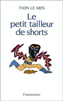 Le petit tailleur de shorts par Le Men