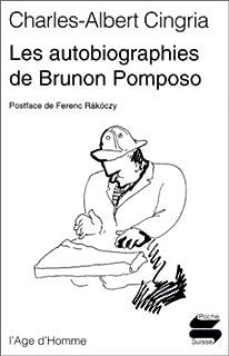 Les autobiographies de Brunon Pomposo, Cingria, Charles-Albert