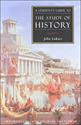 Students Guide To Study Of History: History Guide (Guides To Major Disciplines)