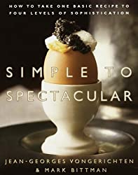 Simple to Spectacular: How to Take One Basic Recipe to Four Levels of Sophistication