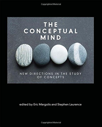 The Conceptual Mind: New Directions in the Study of Concepts (MIT Press)