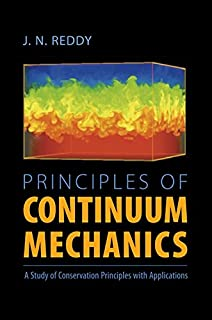An introduction to continuum mechanics j n reddy 9780521870443 principles of continuum mechanics a study of conservation principles with applications fandeluxe Choice Image