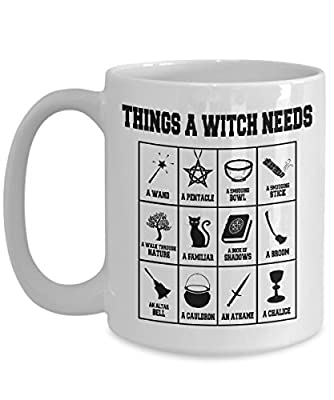 "The ""Things A Witch Needs"" cool witch mug - A Perfect Wicca Gift for A New Witch To Go With Her/His Wicca Starter Kit!"