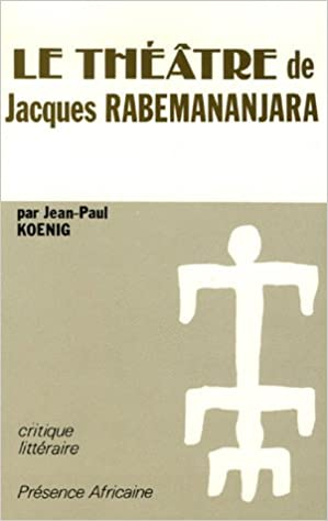 Livres Le théâtre de Jacques Rabemananjara epub pdf