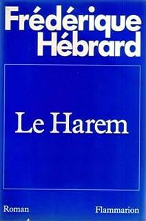 Le harem, Hébrard, Frédérique