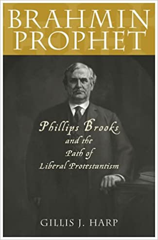 brahmin-prophet-phillips-brooks-and-the-path-of-liberal-protestantism