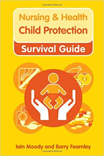 Child Protection (Nursing and Health Survival Guides)