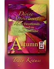 Divine Appointments: Daily Devotionals Based on God's Calendar: Autumn