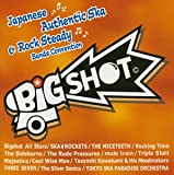 Big Shot~japanese ska&Rock steady band Convention