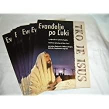 Croatian Gospel of Luke combined with Who is Jesus by Dr.William Bright / Great for Outreach / Za Evandelje po Luki / Tko je Isus? / Illustrated by images from the Jesus Film / Ended by the Roman Road in Croatian