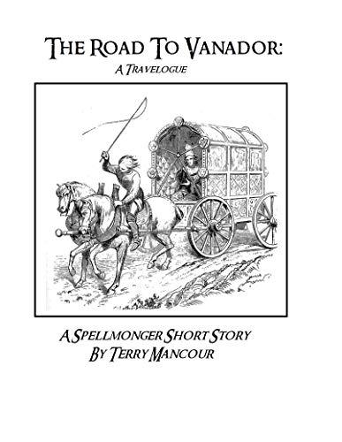 Read The Road To Vandor, Now!