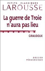 La Guerre de Troie n'aura pas lieu, de Jean Giraudoux : Dossier pédagogique