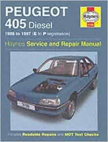 peugeot 405 diesel service and repair manual 1988 1997 e. Black Bedroom Furniture Sets. Home Design Ideas