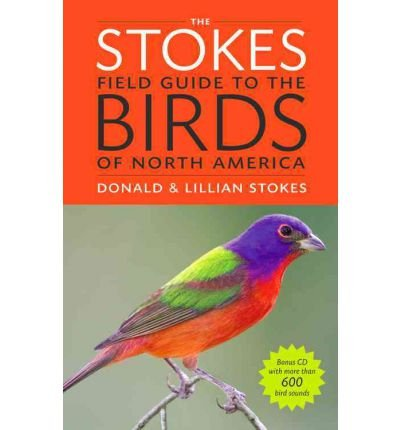 By Donald Stokes ; Lillian Q Stokes ; Lillian Q Stokes ; Paul Lehman ( Author ) [ Stokes Field Guide to the Birds of North America [With CD (Audio)] Stokes Field Guides By Oct-2010 Paperback