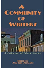 A Community of Writers Kindle Edition