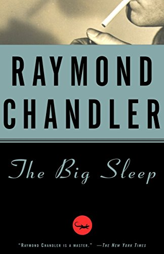 The Big Sleep (A Philip Marlowe Novel)
