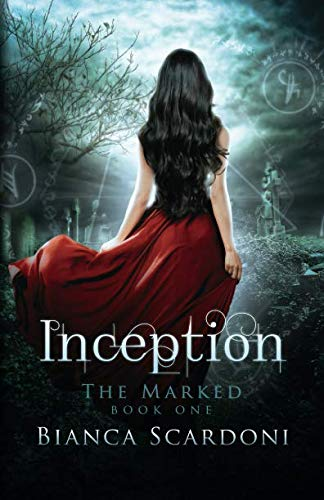 Inception (The Marked Saga) (Volume 1)