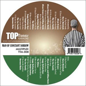 Multiplex Karaoke - Top Tunes M Series Multiplex Karaoke CDG TTM -008 - Man of Constant Sorrow