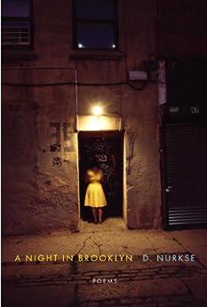 A Night in Brooklyn: Poems by [Nurkse, D.]