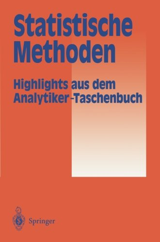 Statistische Methoden: Highlights aus dem Analytiker-Taschenbuch (German Edition)
