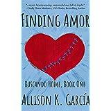 Finding Amor (Buscando Home Book 1)