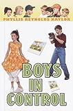 Boys in Control, Phyllis Reynolds Naylor, 0385901542