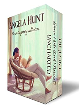 The Contemporary Collection: Angela Hunt by [Hunt, Angela]
