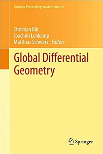 Global Differential Geometry (Springer Proceedings in Mathematics)