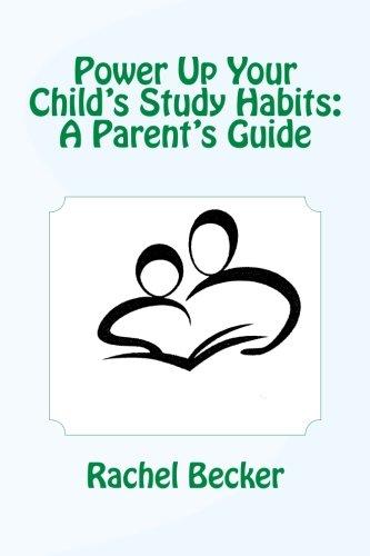 Power Up Your Child's Study Habits: A Parent's Guide