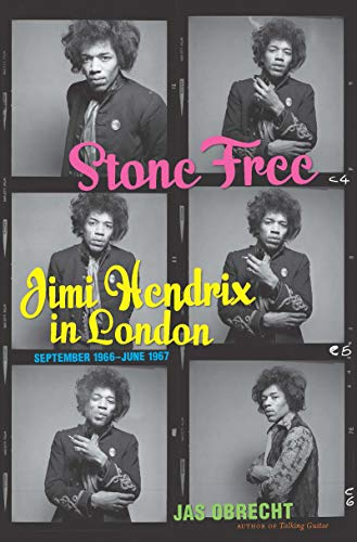 Search : Stone Free: Jimi Hendrix in London, September 1966–June 1967