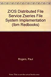 Z/OS Distributed File Service Zseries File System Implementation (Ibm Redbooks)