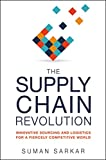 Kyпить The Supply Chain Revolution: Innovative Sourcing and Logistics for a Fiercely Competitive World на Amazon.com