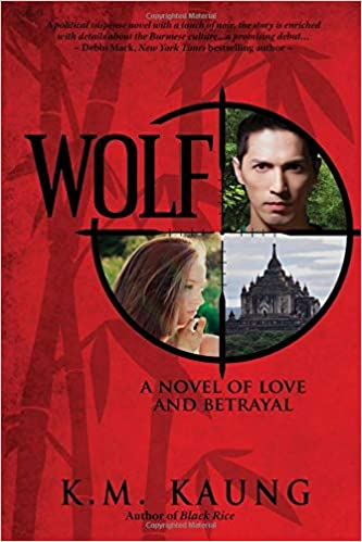 Wolf: A Novel of Love and Betrayal (Burma/Myanmar Series