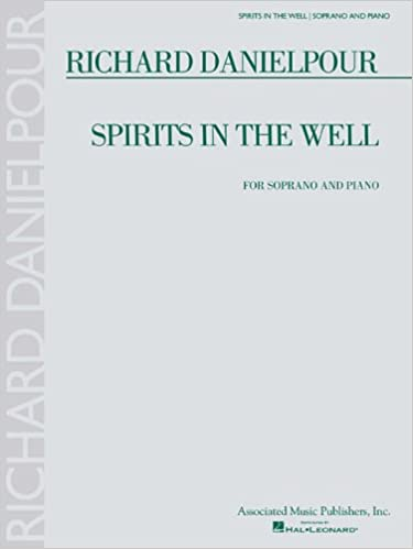 Download Richard Danielpour - Spirits in the Well: Soprano and Piano PDF