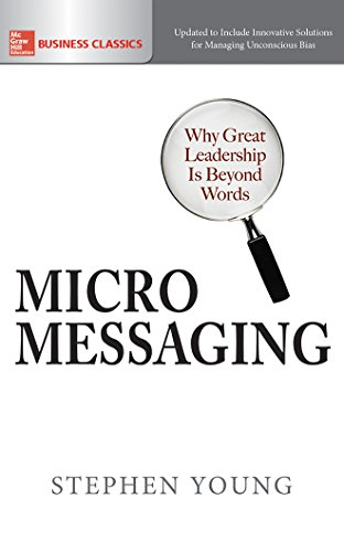 Micromessaging: Why Great Leadership is Beyond Words by McGraw-Hill Education on Brilliance Audio
