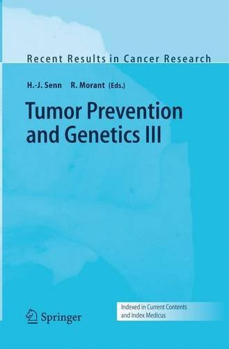 Tumor Prevention and Genetics III: 166 (Recent Results in Cancer Research) Pdf