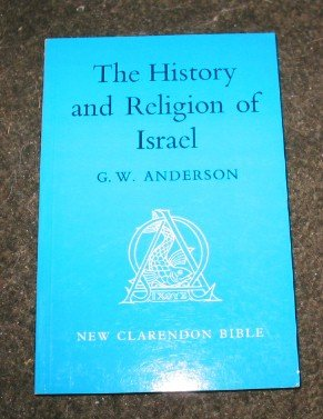 The History and Religion of Israel (Old Testament)