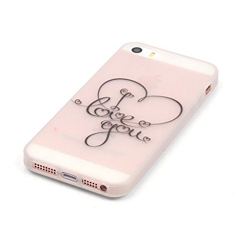 Ich liebe dich Drucken Design weich Silikon TPU schutzhülle Hülle für Apple iPhone 5 5S / SE,Premium Handy Tasche Schutz Case Cover transparent Crystal Bumper Schale für Apple iPhone 5 5S / SE