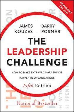 James M. Kouzes: The Leadership Challenge : How to Make Extraordinary Things Happen in Organizations (Hardcover - Revised Ed.); 2012 Edition