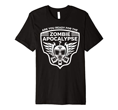 Are You Ready for the Zombie Apocalypse Gas Mask T-shirt -