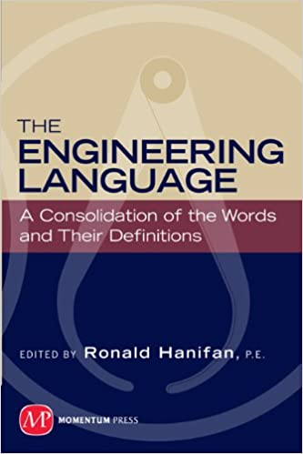 Download online The Engineering Language: A Consolidation of the Words and Their Definitions PDF, azw (Kindle)