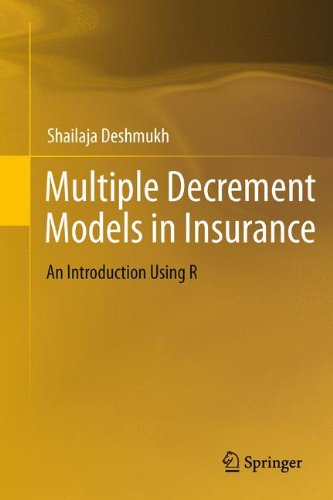 Multiple Decrement Models in Insurance: An Introduction Using R by Brand: Springer
