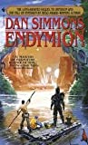 img - for Endymion (Hyperion Cantos, Bk. 3) Publisher: Spectra book / textbook / text book
