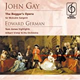 John Gay: The Beggar's Opera - Edward German: Tom Jones highlights