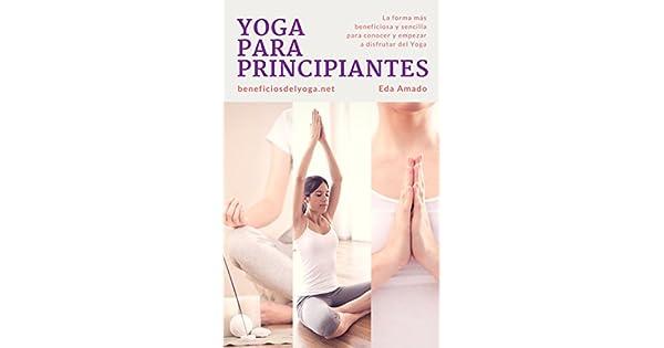 Amazon.com: Yoga Para Principiantes: La forma más ...