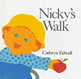 Nicky's Walk, Cathryn Falwell, 0395569141